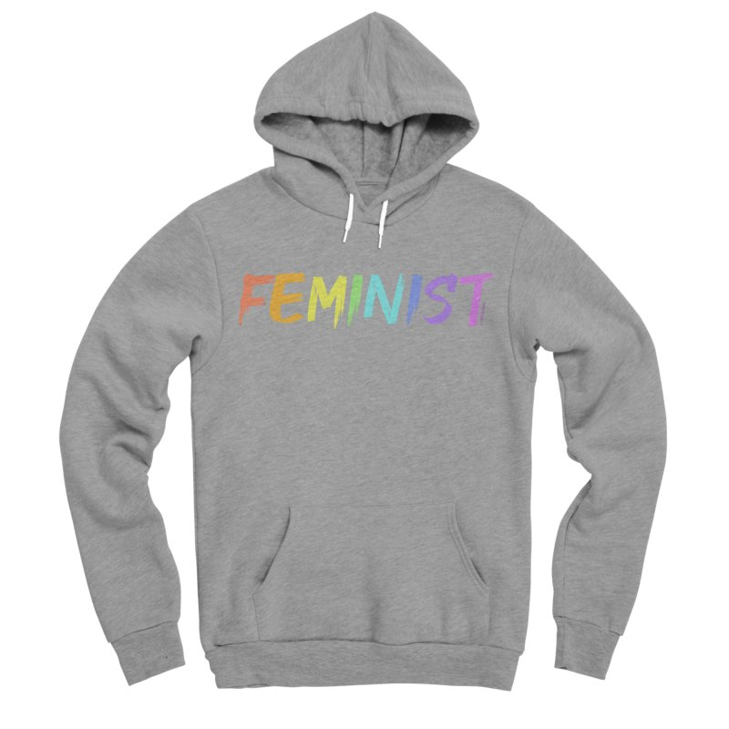 FEMINIST | ILTB Pride Collection 2019 Men's Sponge Fleece Pullover Hoody by I Love the Burg Swag
