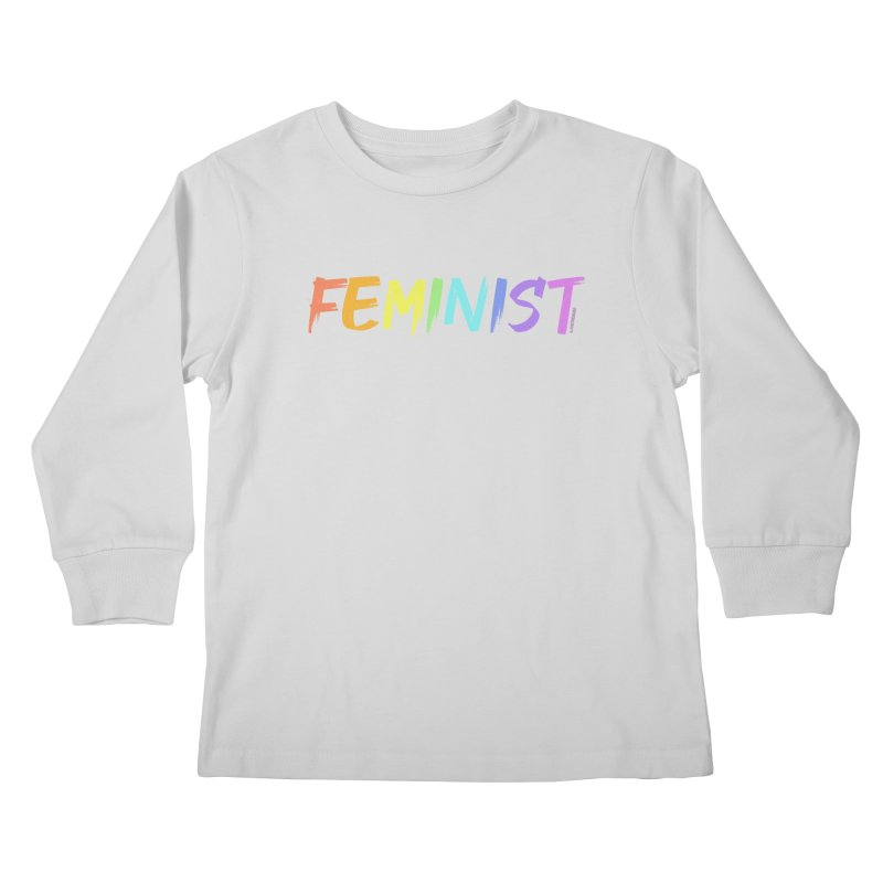 FEMINIST | ILTB Pride Collection 2019 Kids Longsleeve T-Shirt by I Love the Burg Swag