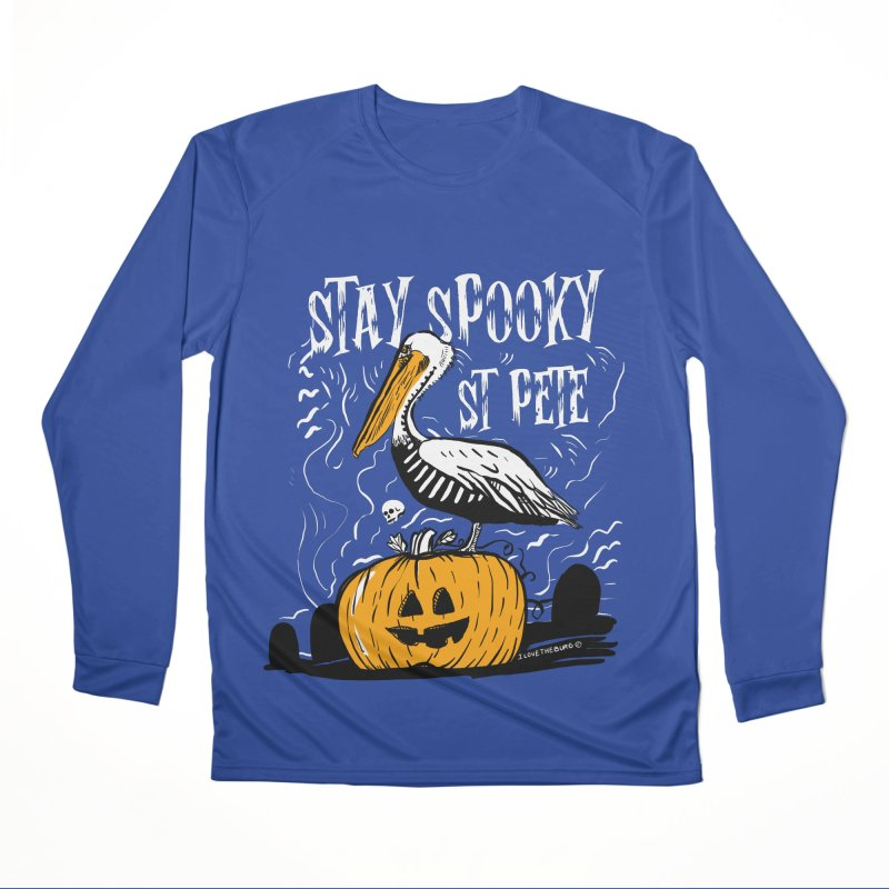 Stay Spooky St. Pete Women's Performance Unisex Longsleeve T-Shirt by I Love the Burg Swag