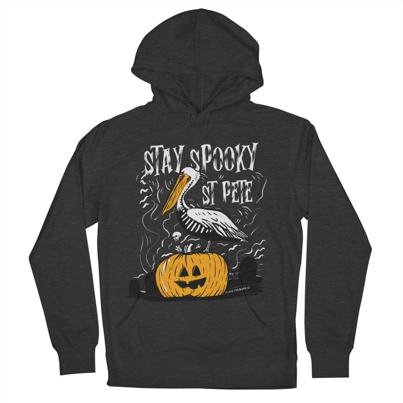 Stay Spooky St. Pete Women's French Terry Pullover Hoody by I Love the Burg Swag