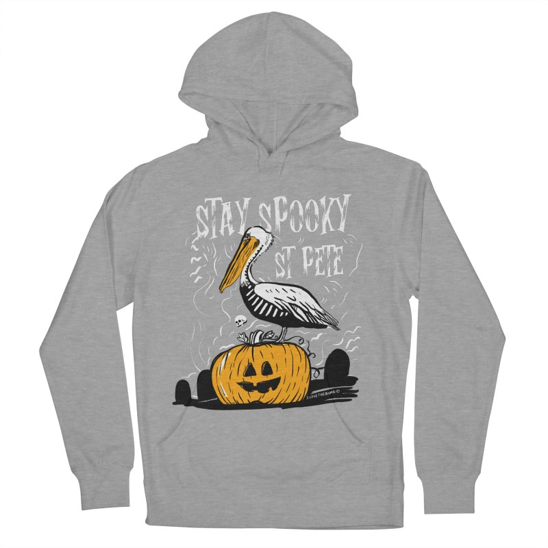 Stay Spooky St. Pete Men's French Terry Pullover Hoody by I Love the Burg Swag