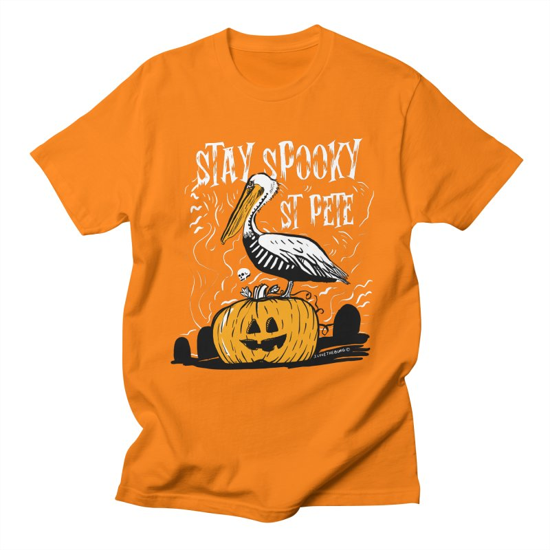 Stay Spooky St. Pete Women's Regular Unisex T-Shirt by I Love the Burg Swag