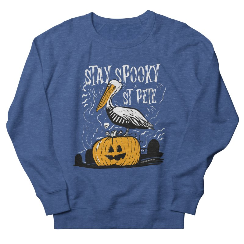 Stay Spooky St. Pete Women's French Terry Sweatshirt by I Love the Burg Swag