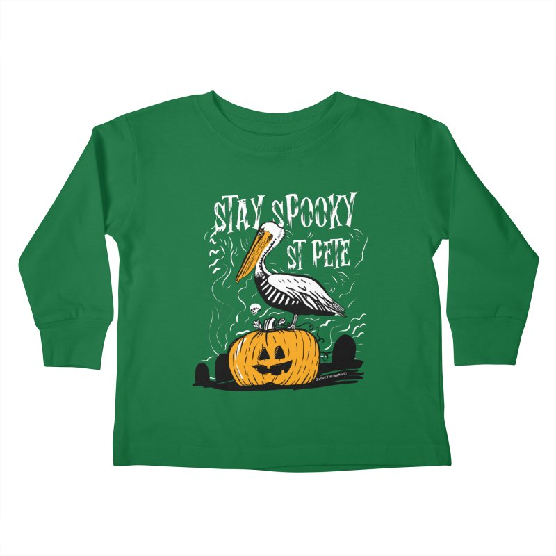 Stay Spooky St. Pete Kids Toddler Longsleeve T-Shirt by I Love the Burg Swag