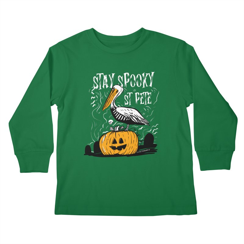 Stay Spooky St. Pete Kids Longsleeve T-Shirt by I Love the Burg Swag