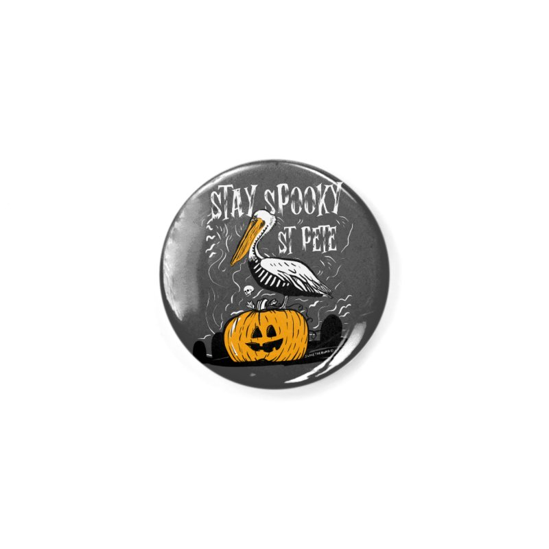 Stay Spooky St. Pete Accessories Button by I Love the Burg Swag