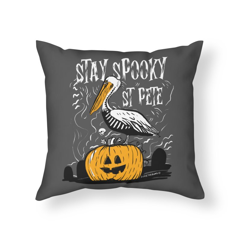 Stay Spooky St. Pete Home Throw Pillow by I Love the Burg Swag