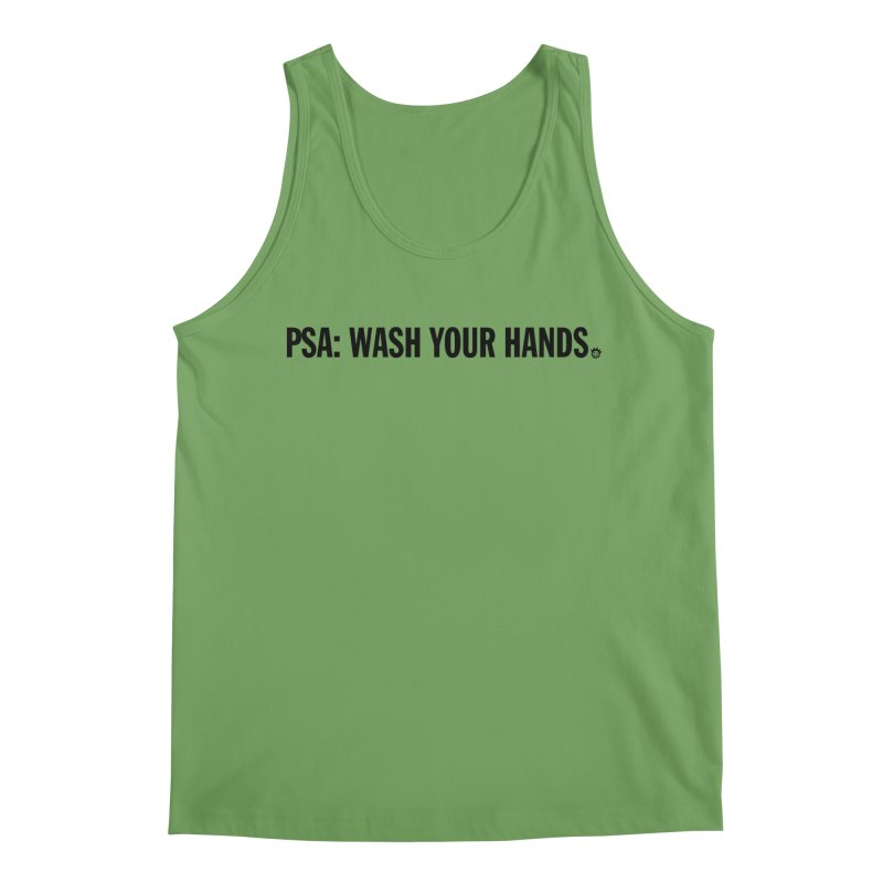 PSA: Wash Your Hands Loose Fit - All Gender Tank by I Love the Burg Swag