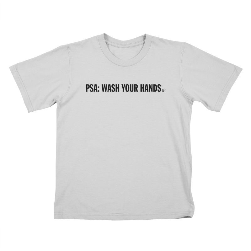 PSA: Wash Your Hands Kids T-Shirt by I Love the Burg Swag