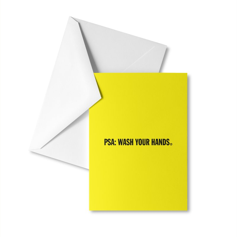 PSA: Wash Your Hands Accessories Greeting Card by I Love the Burg Swag