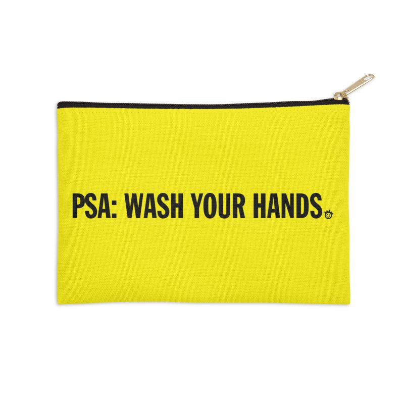 PSA: Wash Your Hands Accessories Zip Pouch by I Love the Burg Swag