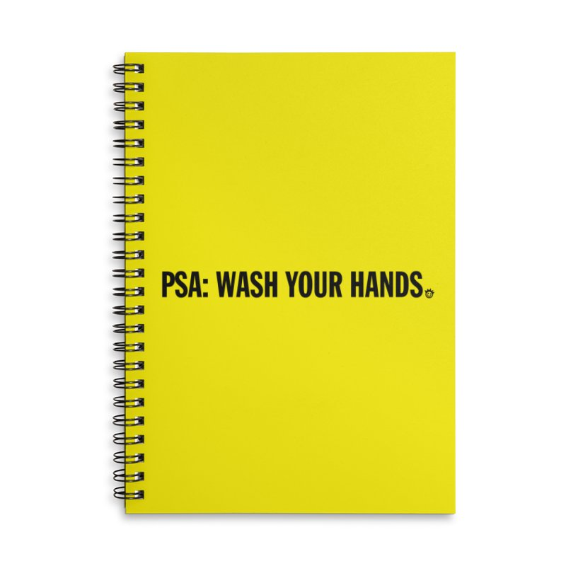 PSA: Wash Your Hands Accessories Lined Spiral Notebook by I Love the Burg Swag