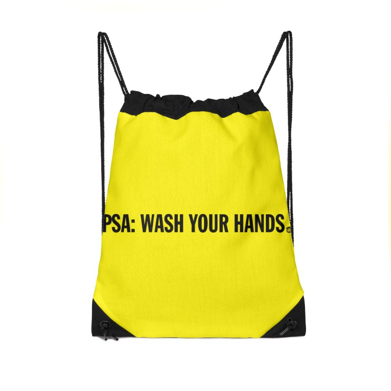 PSA: Wash Your Hands Accessories Drawstring Bag Bag by I Love the Burg Swag