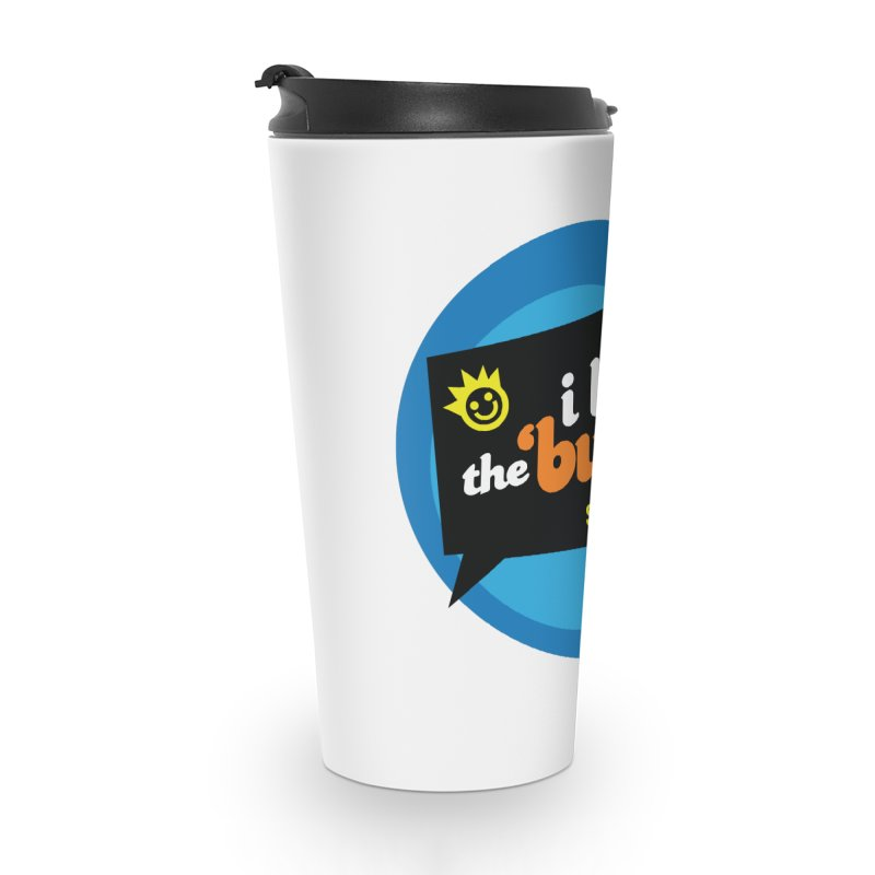 I Love the Burg | THE OG Accessories Travel Mug by I Love the Burg Swag