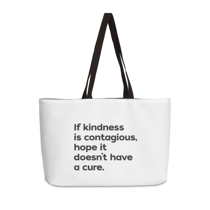 If Kindness is Contagious Accessories Bag by I Love the Burg Swag