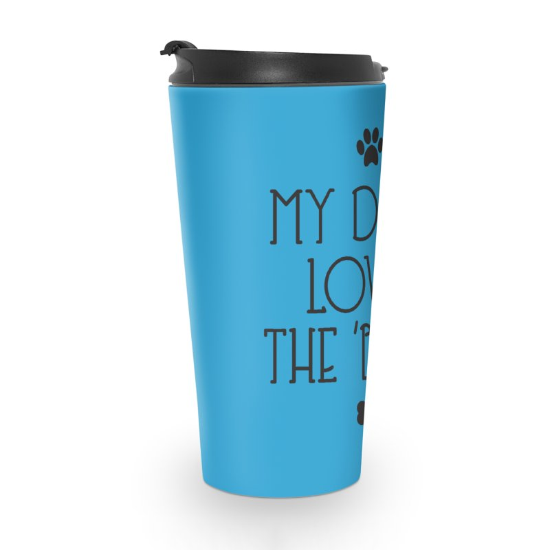 My Dog Loves the Burg Accessories Mug by I Love the Burg Swag