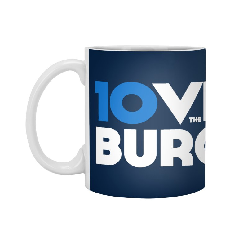 The 10 Year Anniversary Shirt Accessories Mug by I Love the Burg Swag