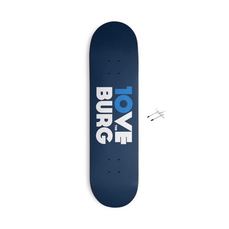 The 10 Year Anniversary Shirt Accessories Skateboard by I Love the Burg Swag