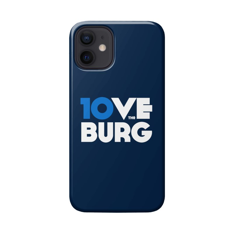The 10 Year Anniversary Shirt Accessories Phone Case by I Love the Burg Swag