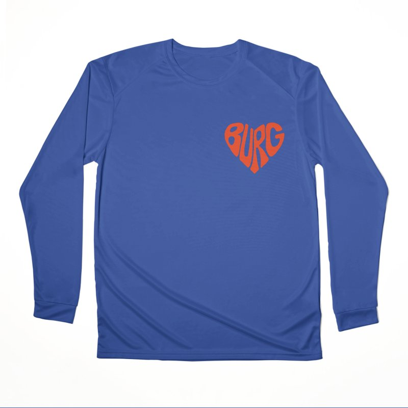 I Love the Burg With My Whole Heart Loose Fit - All Gender Longsleeve T-Shirt by I Love the Burg Swag