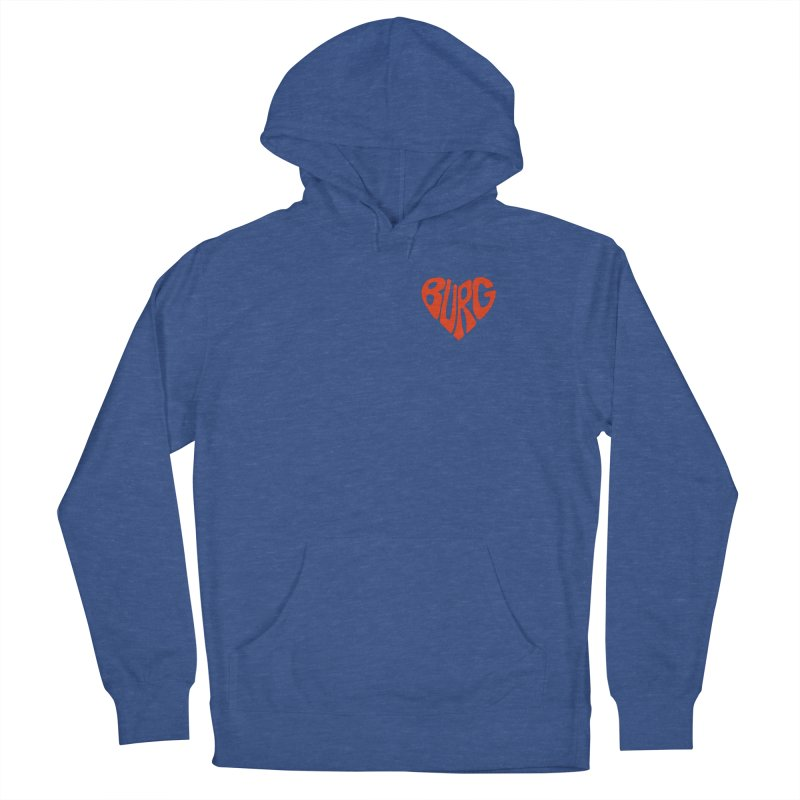 I Love the Burg With My Whole Heart Loose Fit - All Gender Pullover Hoody by I Love the Burg Swag