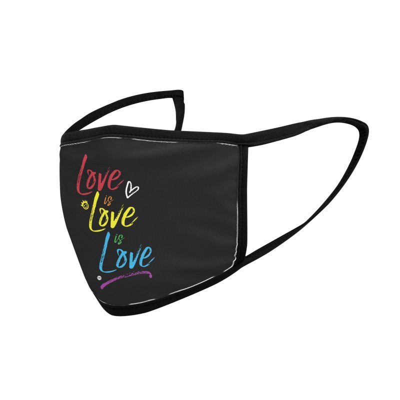 Love is Love is Love Accessories Face Mask by I Love the Burg Swag