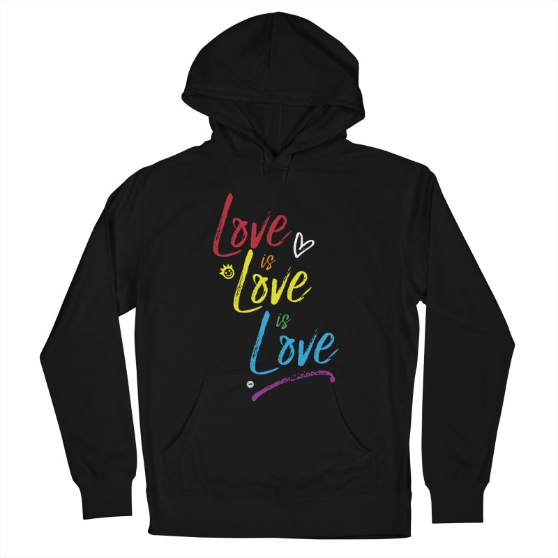 Love is Love is Love Women's Pullover Hoody by I Love the Burg Swag