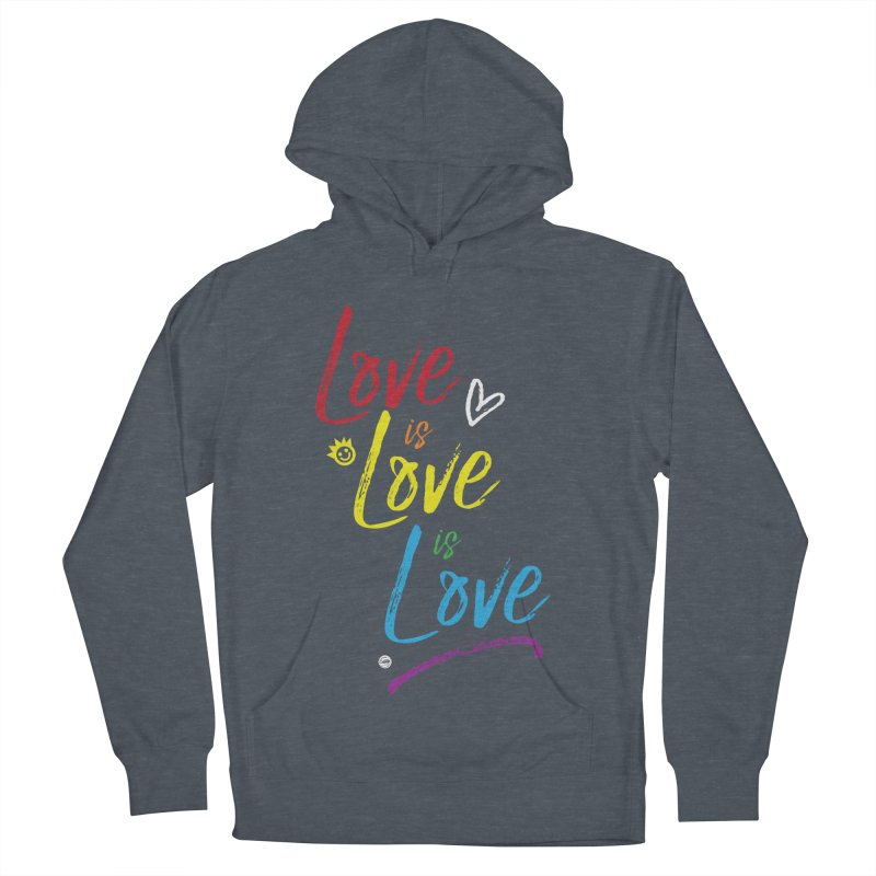 Love is Love is Love Men's French Terry Pullover Hoody by I Love the Burg Swag