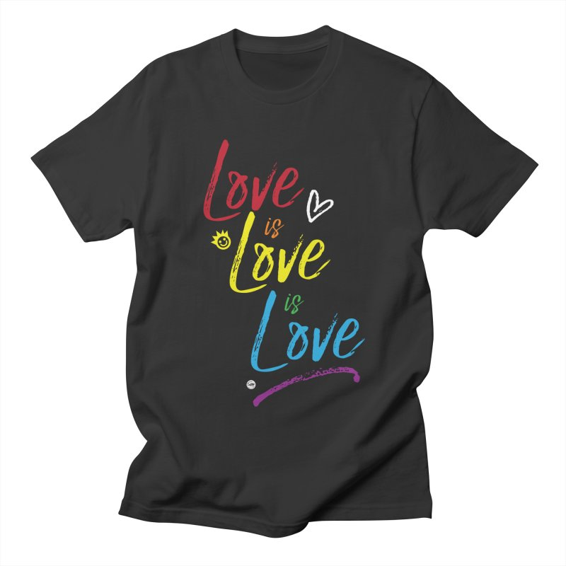 Love is Love is Love Women's Unisex T-Shirt by I Love the Burg Swag