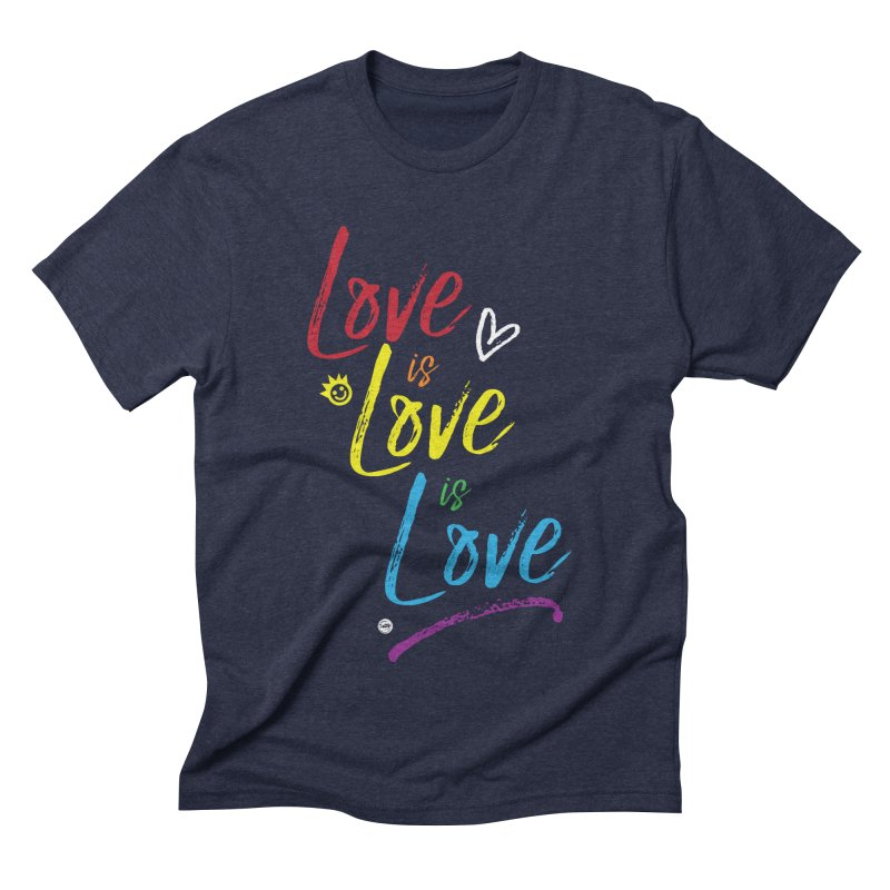 Love is Love is Love Men's Triblend T-Shirt by I Love the Burg Swag