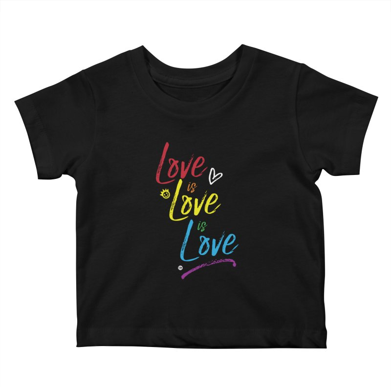 Love is Love is Love Kids Baby T-Shirt by I Love the Burg Swag