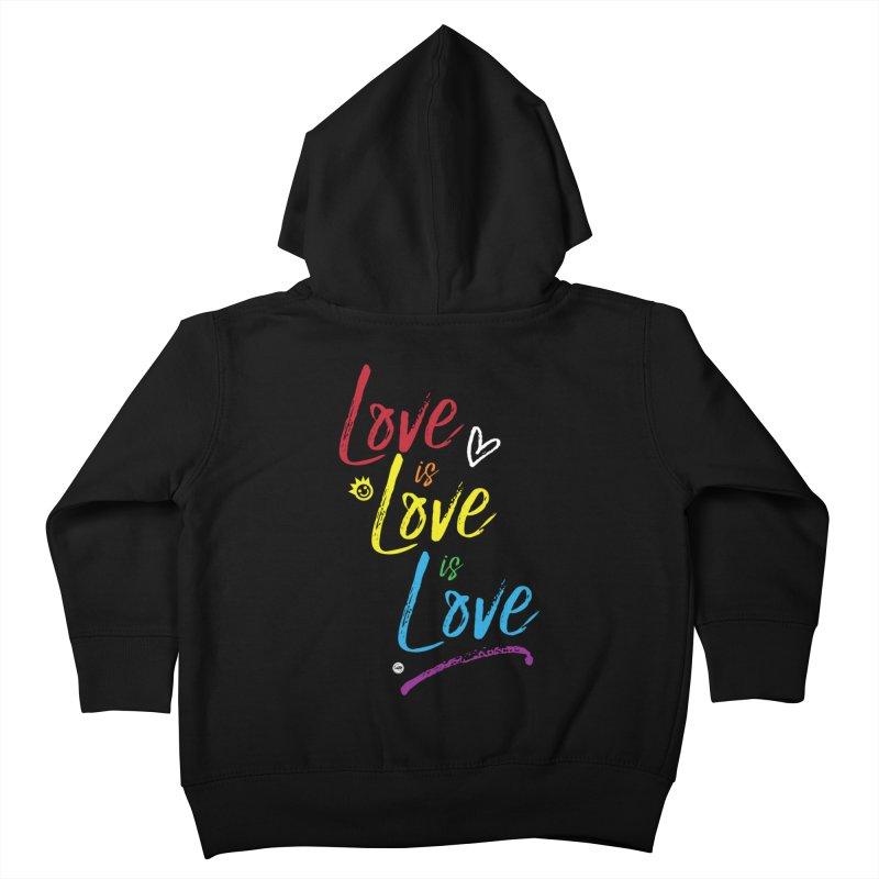 Love is Love is Love Kids Toddler Zip-Up Hoody by I Love the Burg Swag