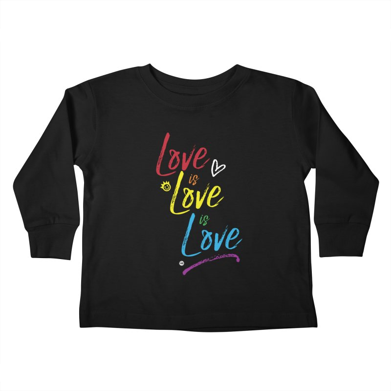 Love is Love is Love Kids Toddler Longsleeve T-Shirt by I Love the Burg Swag