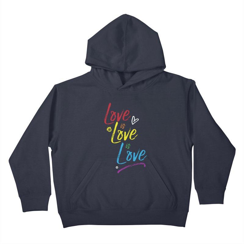 Love is Love is Love Kids Pullover Hoody by I Love the Burg Swag