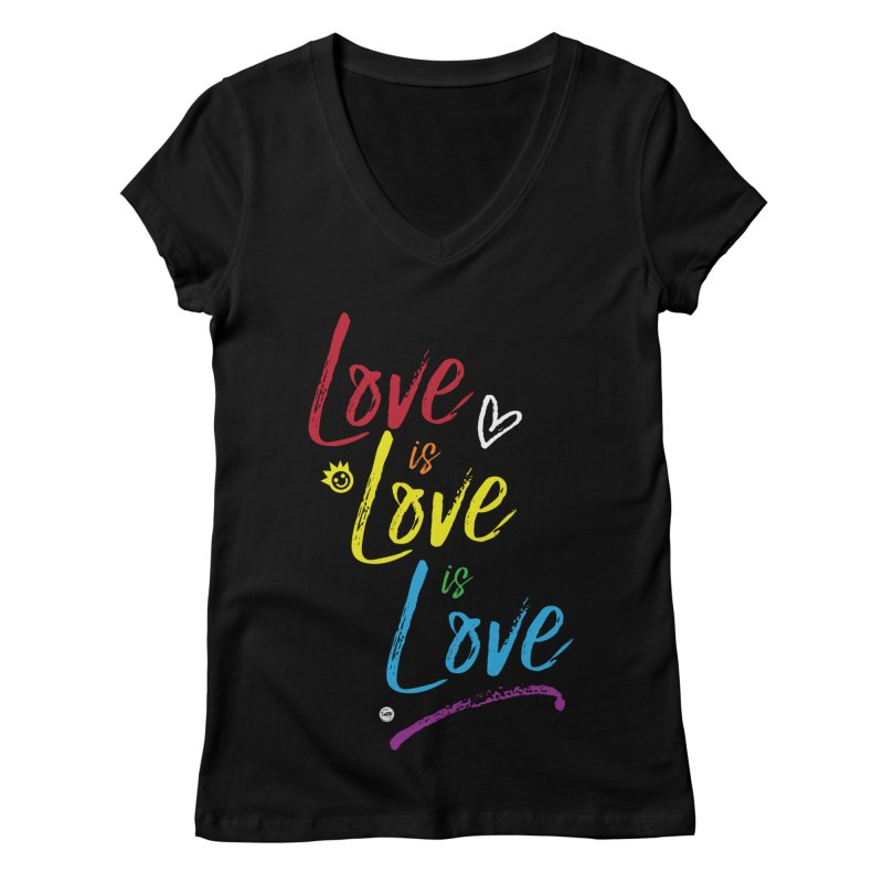 Love is Love is Love Women's V-Neck by I Love the Burg Swag