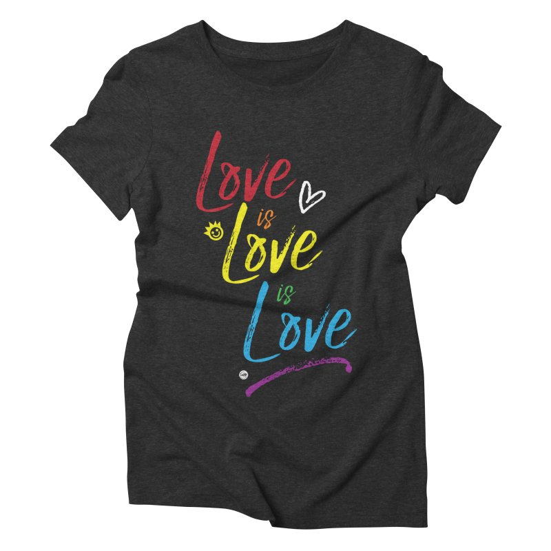 Love is Love is Love Women's Triblend T-Shirt by I Love the Burg Swag
