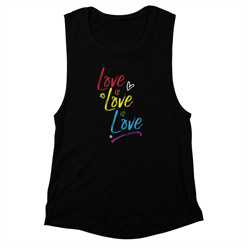 Love is Love is Love Women's Muscle Tank by I Love the Burg Swag