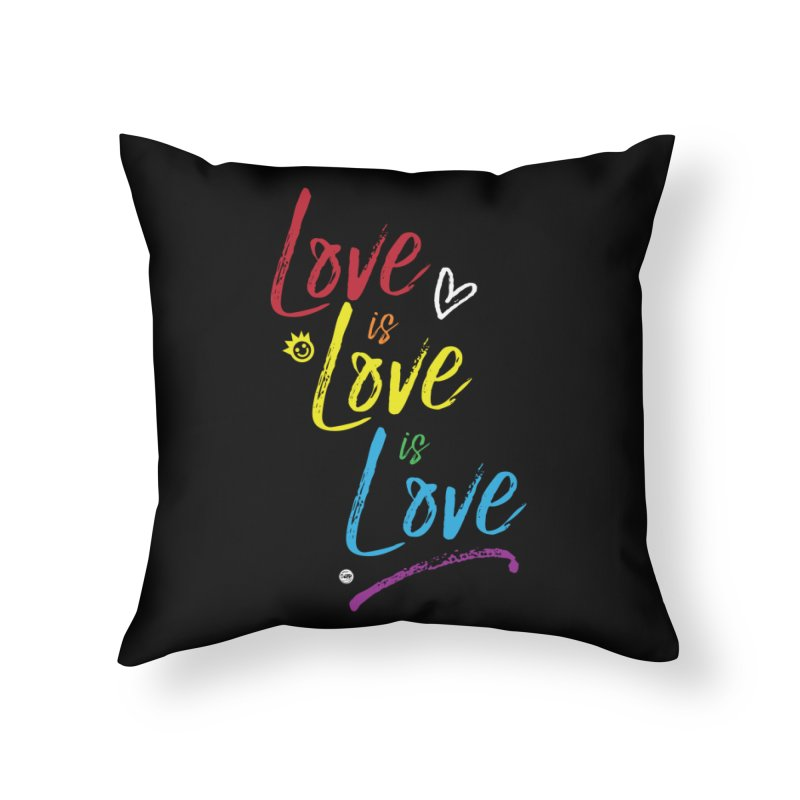 Love is Love is Love Home Throw Pillow by I Love the Burg Swag
