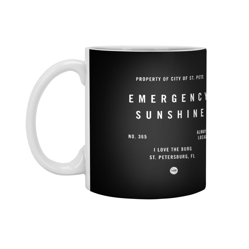 Emergency Sunshine Accessories Standard Mug by I Love the Burg Swag