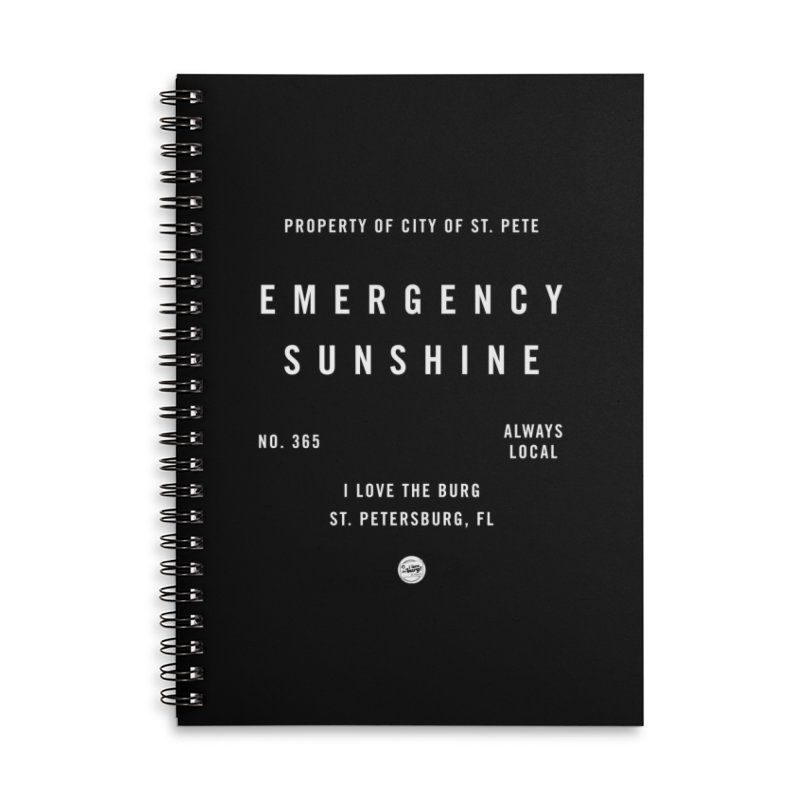 Emergency Sunshine Accessories Lined Spiral Notebook by I Love the Burg Swag