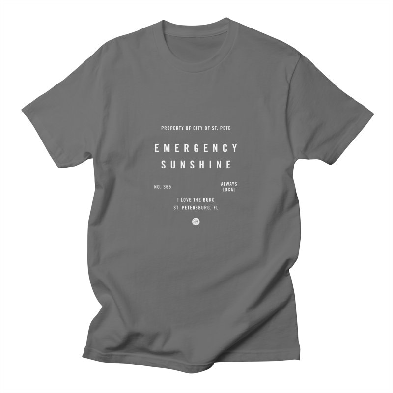 Emergency Sunshine Fitted - All Gender T-Shirt by I Love the Burg Swag