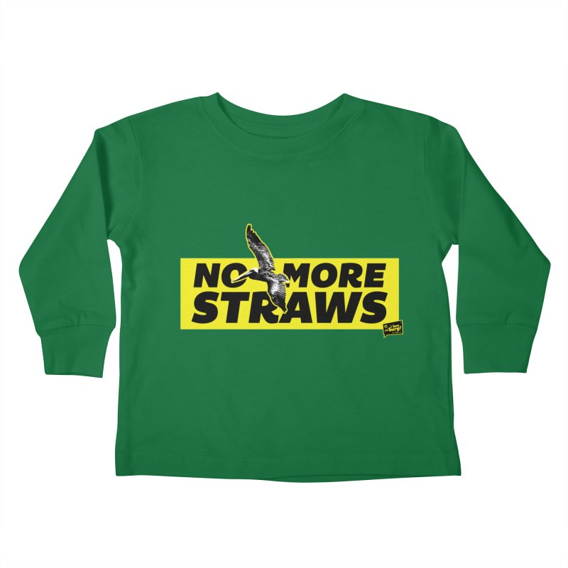 NO MORE STRAWS // In The Burg Kids Toddler Longsleeve T-Shirt by I Love the Burg Swag