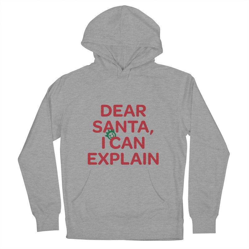 Dear Santa, I Can Explain... Women's French Terry Pullover Hoody by I Love the Burg Swag