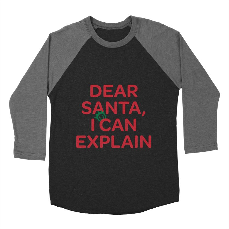 Dear Santa, I Can Explain... Men's Baseball Triblend Longsleeve T-Shirt by I Love the Burg Swag