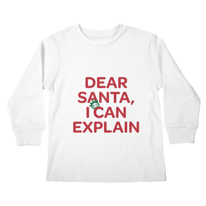 Dear Santa, I Can Explain... Kids Longsleeve T-Shirt by I Love the Burg Swag
