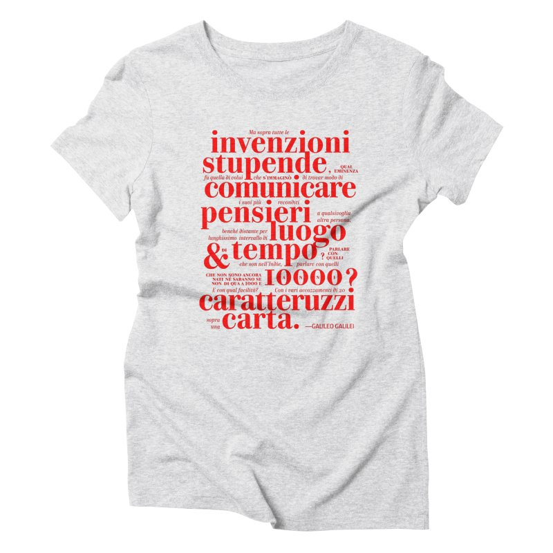 Caratteruzzi / Red on White & Black ed. Women's Triblend T-shirt by ilpiac