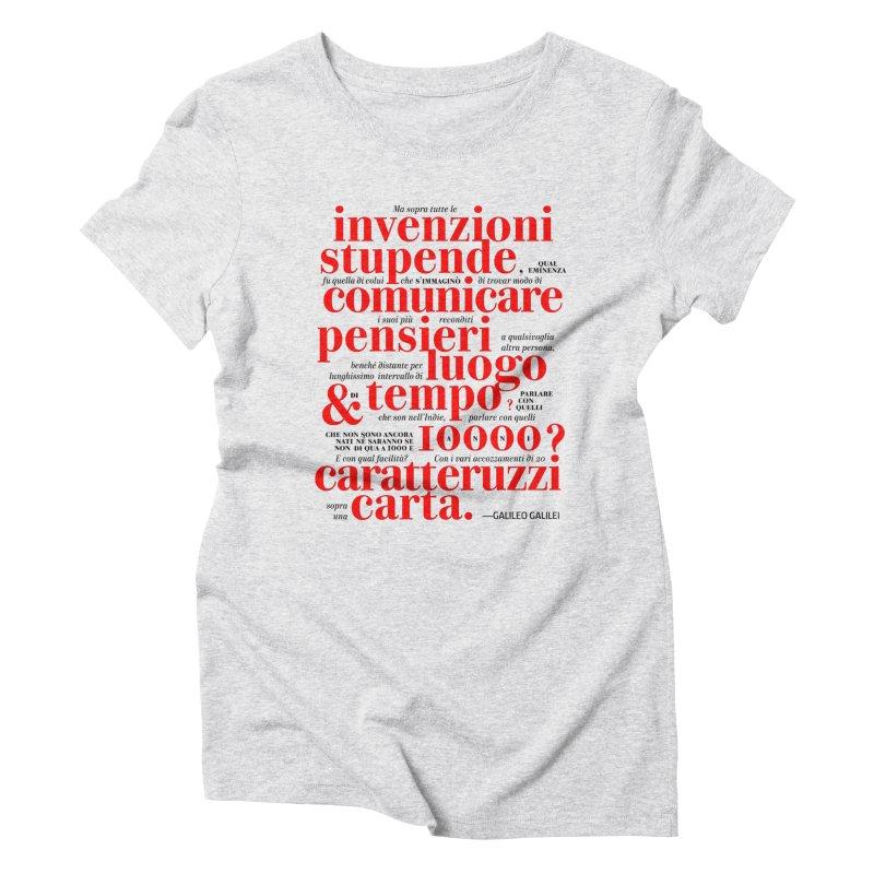 Caratteruzzi / White ed. Women's Triblend T-Shirt by ilpiac