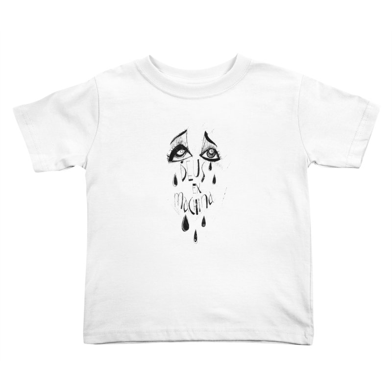 Deus Ex Machina (white) Kids Toddler T-Shirt by ilustramar's Artist Shop