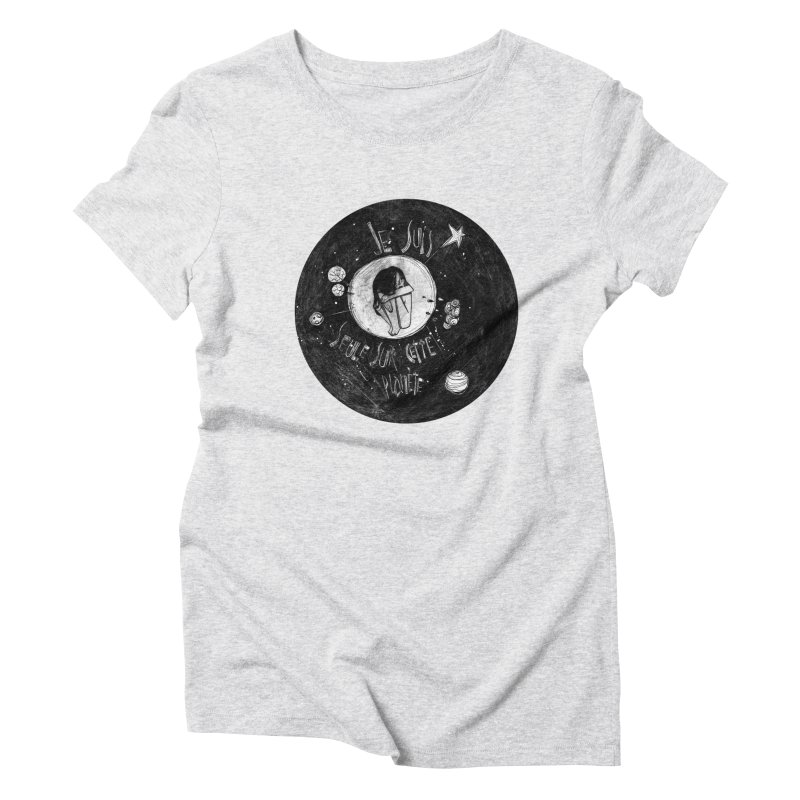 Planète (circle) Women's Triblend T-Shirt by ilustramar's Artist Shop