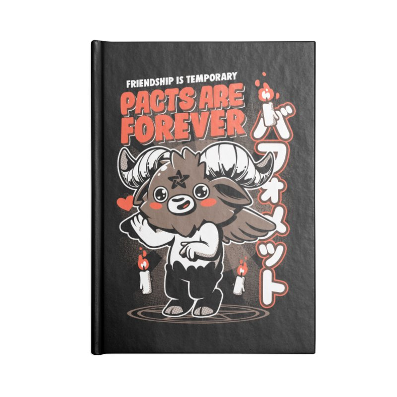 Pacts Are Forever - Black Accessories Lined Journal Notebook by ilustrata